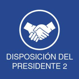 disposicion-del-presidente-2